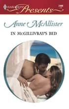 In McGillivray's Bed ebook by Anne McAllister