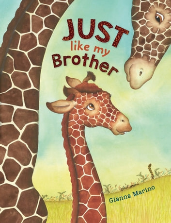 Just Like My Brother eBook by Gianna Marino