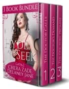 Hyde and Seek ebook by Delaney Jane, Chera Zade