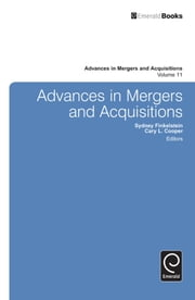 Advances in Mergers & Acquisitions ebook by Sydney Finkelstein, Sir Cary L. Cooper