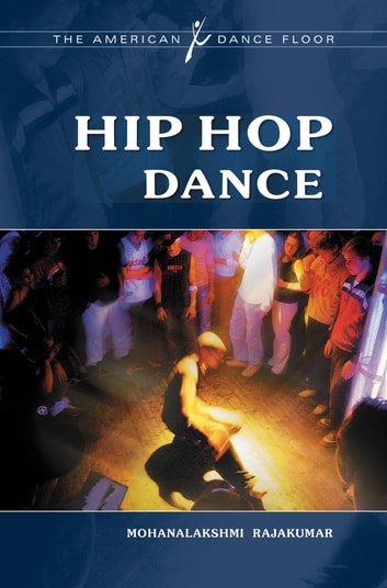 Hip Hop Dance ebook by Mohanalakshmi Rajakumar