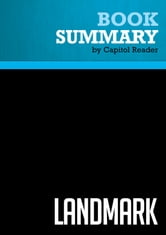Summary of Landmark: The Inside Story of America's New Health Care Law and What It Means for Us All - The Staff of The Washington ebook by Capitol Reader