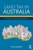 Land Tax in Australia ebook by Vince Mangioni