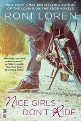 Nice Girls Don't Ride ebook by Roni Loren