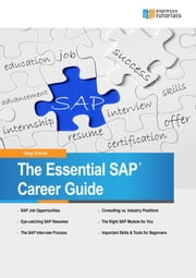 The Essential SAP Career Guide - A beginner's guide to SAP careers for students and professionals ebook by Tanya Duncan