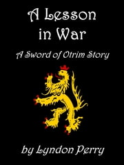 A Lesson in War ebook by Lyndon Perry