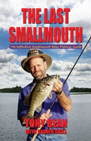 Last Smallmouth ebook by Tony Bean