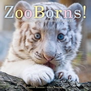ZooBorns! - Zoo Babies from Around the World ebook by Andrew Bleiman,Chris Eastland
