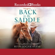 Back in the Saddle audiobook by Ruth Logan Herne