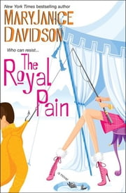 The Royal Pain - A Novel ebook by MaryJanice Davidson