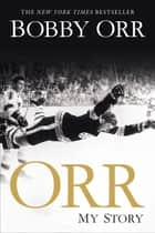 Orr ebook by Bobby Orr