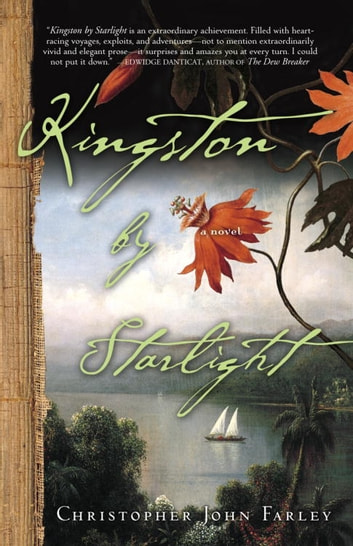 Kingston by Starlight - A Novel ebook by Christopher John Farley