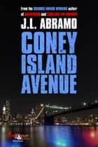 Coney Island Avenue ebook by J.L. Abramo