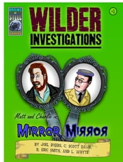 "Wilder Investigations #1 ""Mirror Mirror"" ebook by R. Eric Smith"