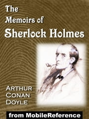 The Memoirs Of Sherlock Holmes (Mobi Classics) ebook by Arthur Conan Doyle