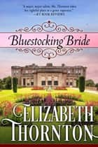 Bluestocking Bride ebook by Elizabeth Thornton