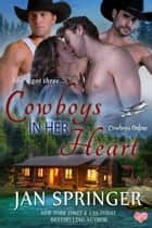 Cowboys in Her Heart ebook by Jan Springer