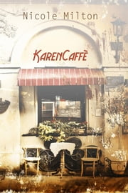 Karencaffè ebook by Nicole Milton
