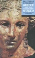 The Oxford History of Greece and the Hellenistic World ebook by John Boardman,Jasper Griffin,Oswyn Murray