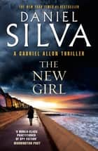 The New Girl ebook by Daniel Silva