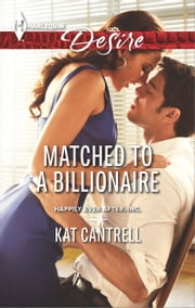 Matched to a Billionaire ebook by Kat Cantrell