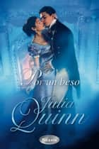 Por un beso ebook by Julia Quinn