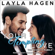Your Tempting Love audiobook by Layla Hagen