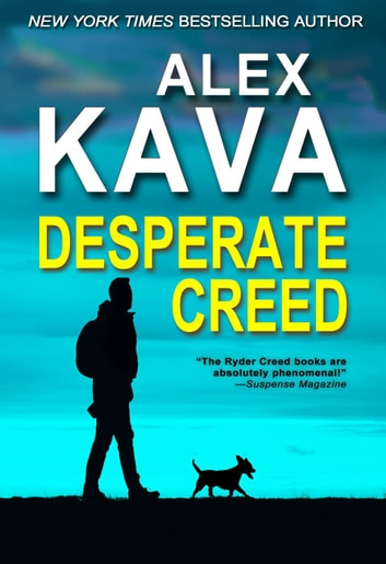 Desperate Creed - Ryder Creed, #5 ebook by Alex Kava