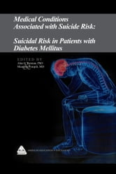 Medical Conditions Associated with Suicide Risk: Suicidal Risk in Patients with Diabetes Mellitus ebook by Dr. Alan L. Berman