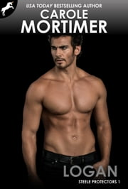 Logan (Steele Protectors 1) ebook by Carole Mortimer
