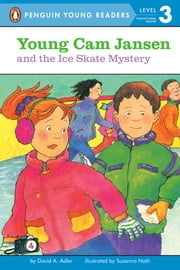 Young Cam Jansen and the Ice Skate Mystery ebook by David A. Adler,Susanna Natti,Jesse Feldman