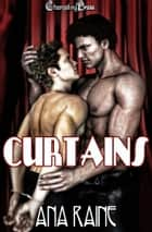 Curtains ebook by Ana Raine