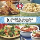 101 Soups, Salads & Sandwiches ekitaplar by Gooseberry Patch
