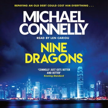 Nine Dragons audiobook by Michael Connelly