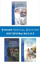 Harlequin Special Edition July 2019 - Box Set 2 of 2 eBook by Melissa Senate, Kerri Carpenter, Heatherly Bell
