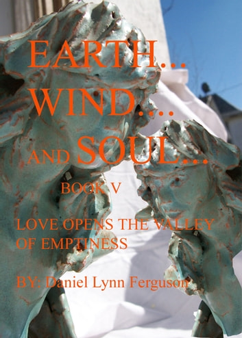 Book V: Earth, Wind and Soul ebook by Daniel Ferguson - Rakuten Kobo