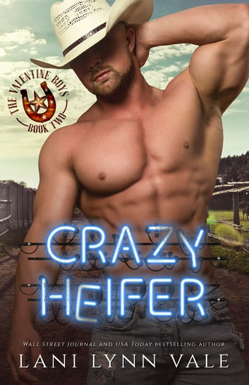 Crazy Heifer ebook by Lani Lynn Vale