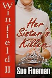 Her Sister's Killer ebook by Sue Fineman