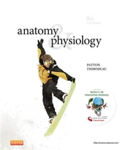 Anatomy & Physiology ebook by Kevin T. Patton,Gary A. Thibodeau