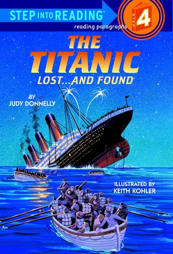 The Titanic: Lost and Found ebook by Judy Donnelly