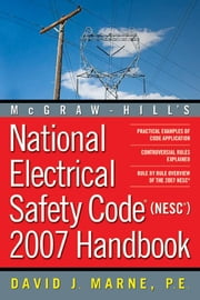 National Electrical Safety Code (NESC) Handbook Part 3 ebook by Marne, David J.