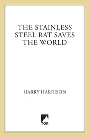 The Stainless Steel Rat Saves the World ebook by Harry Harrison