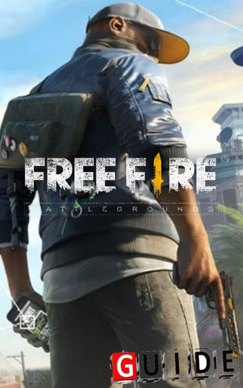 Garena Free Fire Complete Tips and Tricks