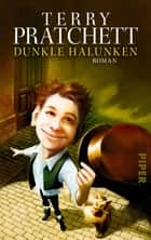 Dunkle Halunken - Roman ebook by Terry Pratchett, Andreas Brandhorst