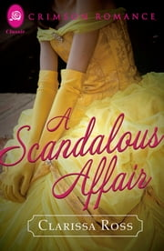 A Scandalous Affair ebook by Clarissa Ross