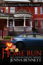 Home Run - A holiday novella ebook by Jenna Bennett