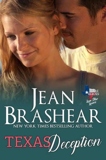 Texas Deception - Lone Star Lovers Book 4 ebook by Jean Brashear