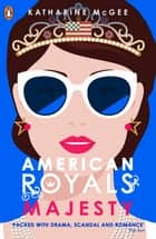 American Royals 2 - Majesty ebook by