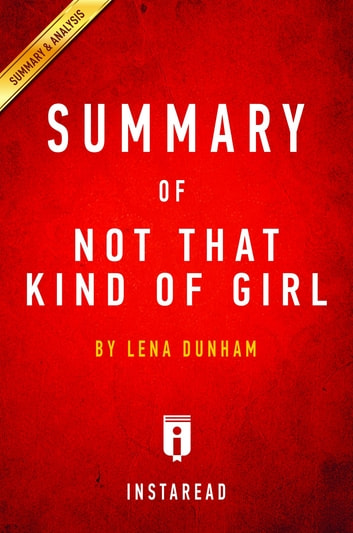Not That Kind Of Girl Lena Dunham Ebook