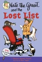 Nate the Great and the Lost List ebook by Marjorie Weinman Sharmat,Marc Simont
